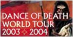 Dance Of Death Tour Dates 2003-2004